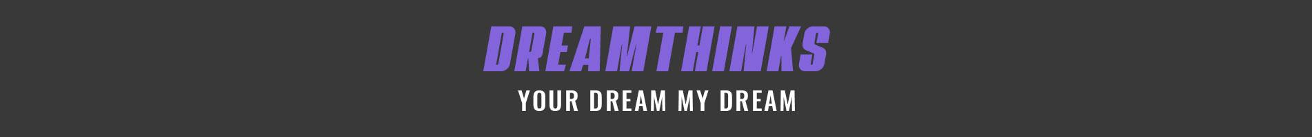 Dreamthinks
